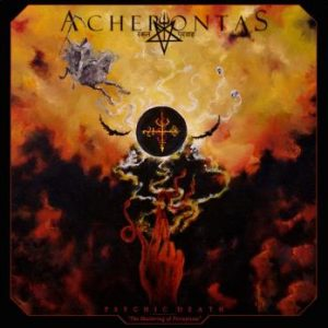Acherontas: Psychic Death - The Shattering Of P