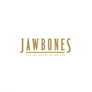 Jawbones: High And Low And Low And High