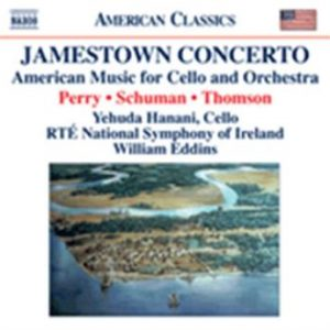 Thomson / Schuman / Perry: Worls For Cello An...