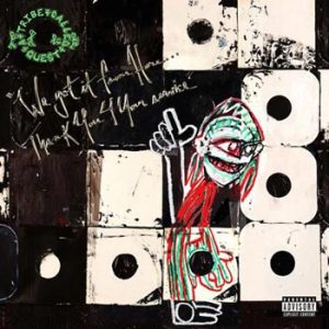 A Tribe Called Quest: We got it from here...
