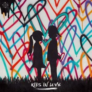 Kygo: Kids in love 2017