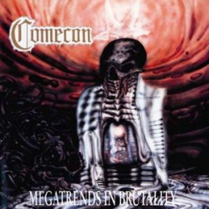 Comecon;Megatrends In Brutality