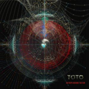 Toto;40 trips around the sun / Greatest hits
