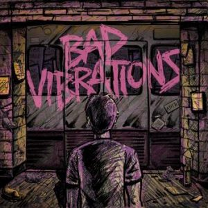 A Day To Remember;Bad Vibrations