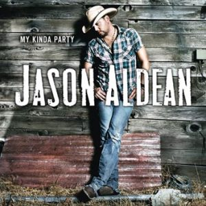 Aldean Jason;My kinda party 2010