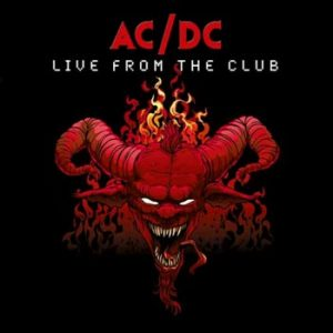 AC/DC: Live from The Club (Red)