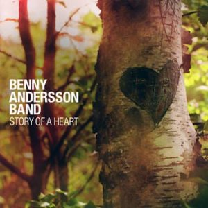 Andersson Benny: Story of a heart 2009