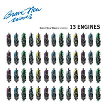 13 Engines: Brave New Waves Session (Blue)
