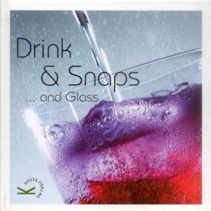 Drink & Snaps...and Glass
